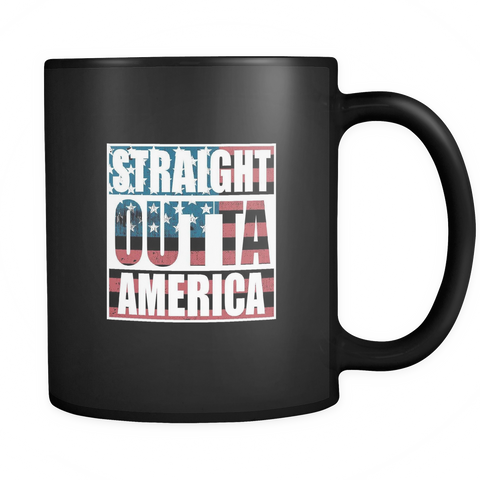 teelaunch Drinkware Straight outta america Straight Outta America Coffee Tea Mug Black 11 oz