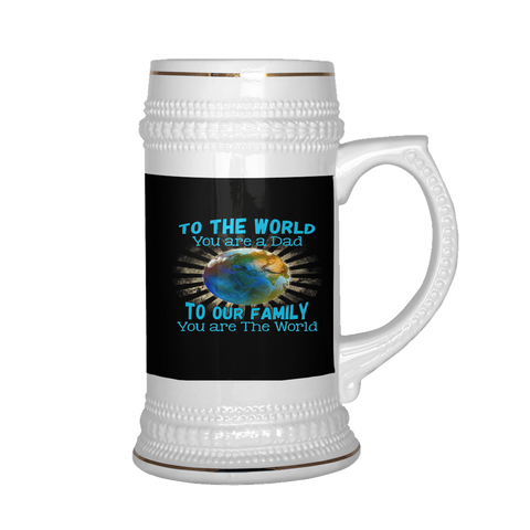 teelaunch Drinkware To the world To The World You Are A Dad Beer Mug
