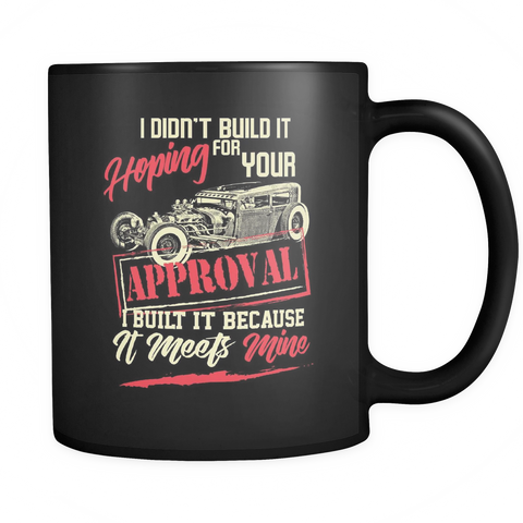 teelaunch Drinkware Yourapprovalnot(Black) Your Approval Not Coffee Tea Mug Black 11 oz