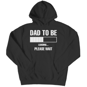 Dad To Be Loading (Hoodie)