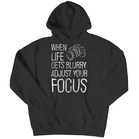 PT Hoodie Hoodie / Black / S Limited Edition - When Life Gets Blurry Adjust Your Focus (Hoodie)