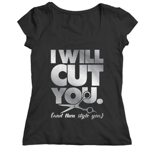 PT Ladies Classic Shirt Ladies Classic Shirt / Black / S Limited Edition - I Will Cut You ( Ladies Classic)