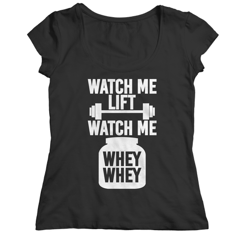 PT Ladies Classic Shirt Ladies Classic Shirt / Black / S Watch Me Lift Watch Me Whey Whey (Ladies Classic)
