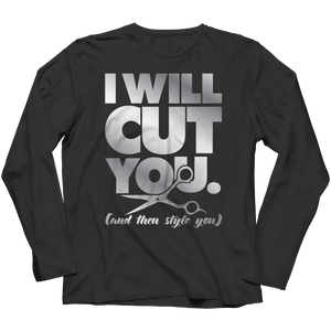 PT Long Sleeve Long Sleeve / Black / S Limited Edition - I Will Cut You (Long Sleeve)