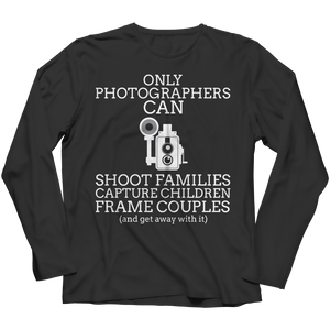 PT Long Sleeve Long Sleeve / Black / S Only Photographers Can (Long Sleeve)
