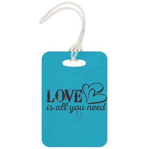 Love Is All You Need - Luggage Tag