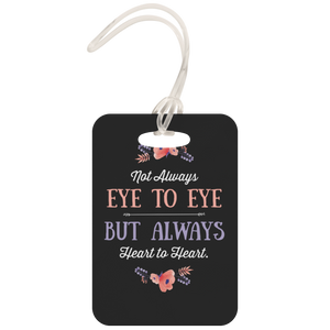 Not Eye to Eye But Heart to Heart (Black) - Luggage Tag