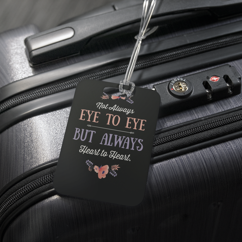 teelaunch Luggage Tags Luggage Tag Not Eye to Eye But Heart to Heart (Black) - Luggage Tag