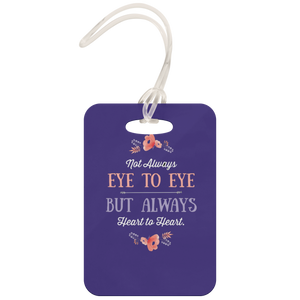 Not Eye to Eye But Heart to Heart (Purple) - Luggage Tag