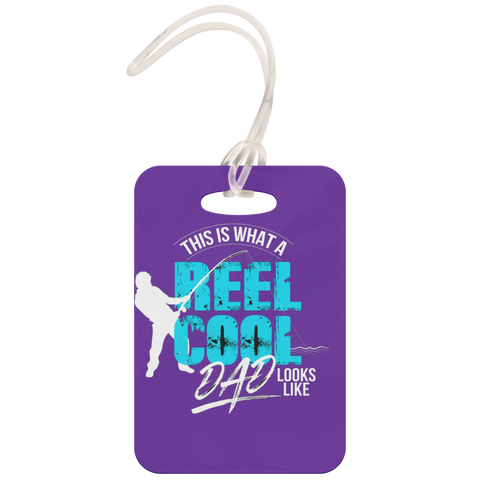 Reel Cool Dad - Luggage Tag