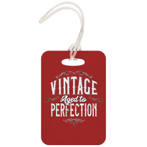 Vintage Aged To Perfection - Luggage Tag