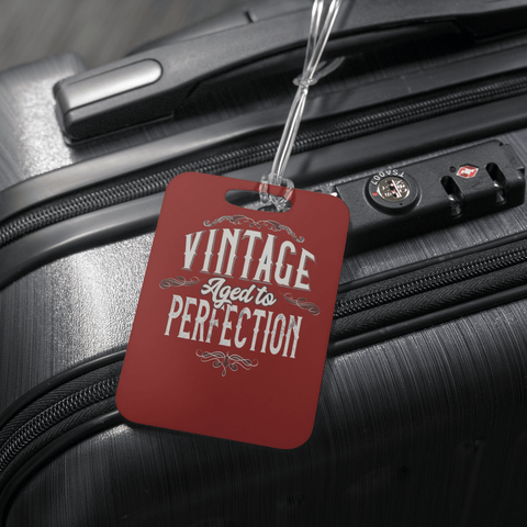 teelaunch Luggage Tags Luggage Tag Vintage Aged To Perfection - Luggage Tag