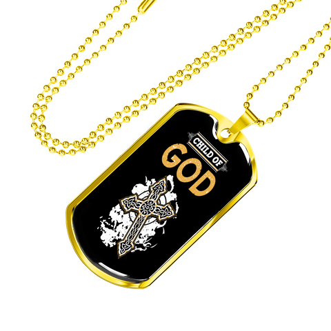 ShineOn Fulfillment Necklaces Dog Tag Military Chain (Gold) / No Military Steel Chain Dog Tag - Child Of God (18K Gold Finish)