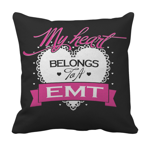 PT Pillow Cases Pillow Cases / Black Limited Edition - My Heart Belongs to A EMT