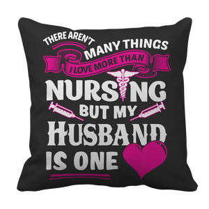 PT Pillow Cases Pillow Cases / Black There Arent Many Things I Love More Than Nursing but My Husband Is One