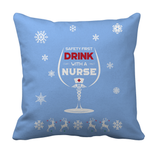 Limited Edition -  Safety First Drink with a Nurse Christmas