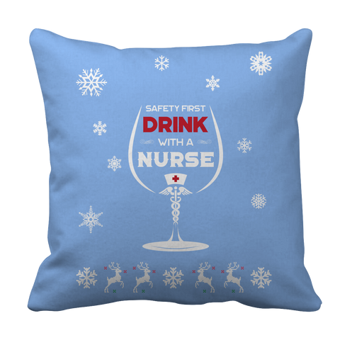 PT Pillow Cases Pillow Cases / Light Blue Limited Edition -  Safety First Drink with a Nurse Christmas