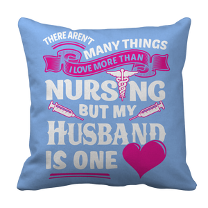 There Arent Many Things I Love More Than Nursing but My Husband Is One