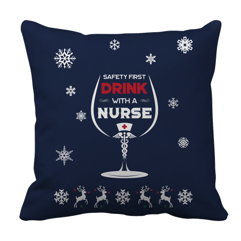 PT Pillow Cases Pillow Cases / Navy Limited Edition -  Safety First Drink with a Nurse Christmas