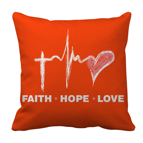 PT Pillow Cases Pillow Cases / Orange Faith Hope Love