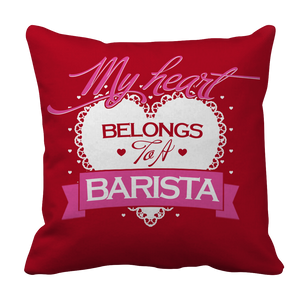 Limited Edition - My Heart Belongs to A Barista