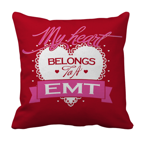PT Pillow Cases Pillow Cases / Red Limited Edition - My Heart Belongs to A EMT