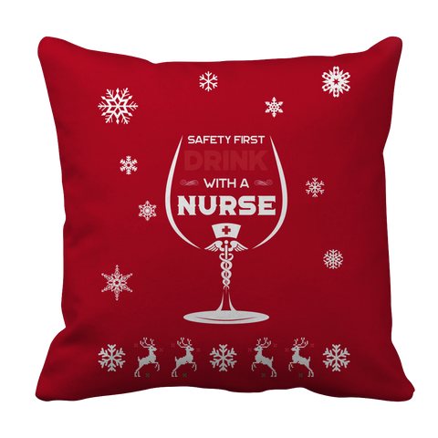 PT Pillow Cases Pillow Cases / Red Limited Edition -  Safety First Drink with a Nurse Christmas