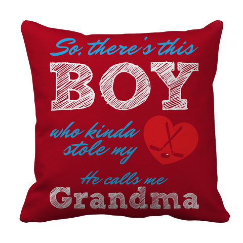 PT Pillow Cases Pillow Cases / Red This Boy who kinda stole my heart. He calls me Grandma (hockey)