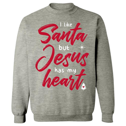 Kent Prints Sweatshirt 3XL / Ash Grey I Like Santa But Jesus Has My Heart - Sweatshirt