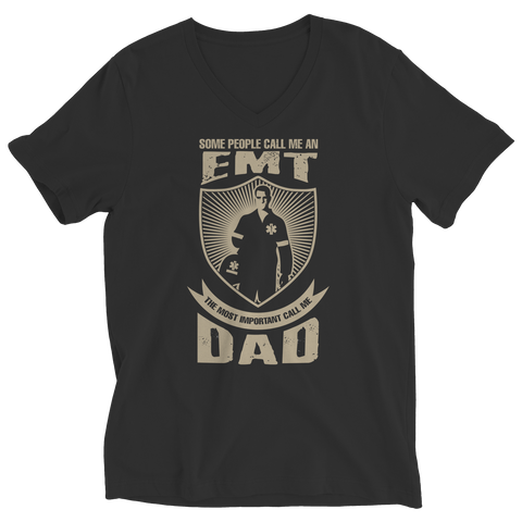 Image of PT Unisex Shirt Ladies V-Neck / Black / S Limited Edition - Some call me a EMT But the Most Important ones call me Dad (Unisex Tee)