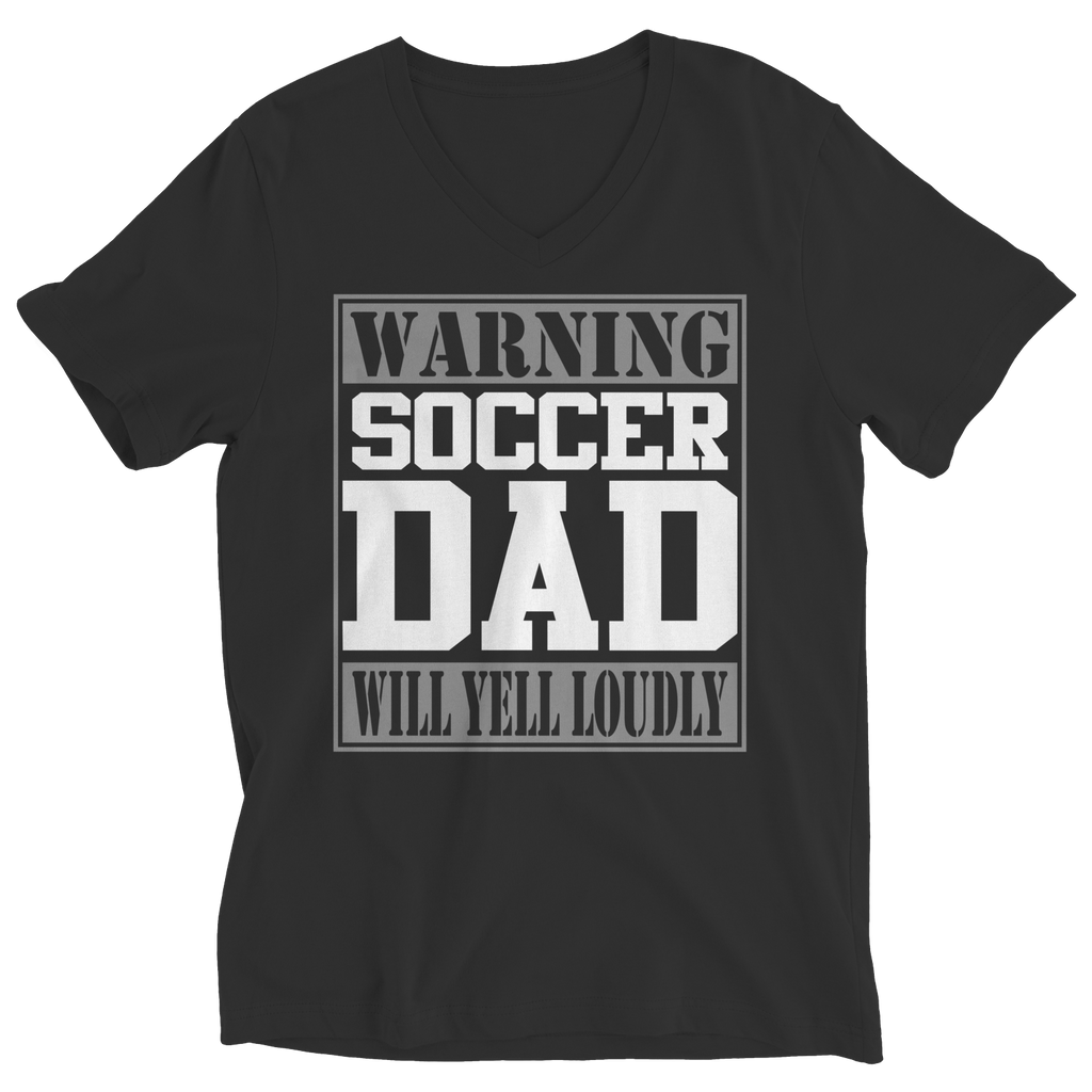 PT Unisex Shirt Ladies V-Neck / Black / S Limited Edition - Warning Soccer Dad will Yell Loudly (Unisex Tee)