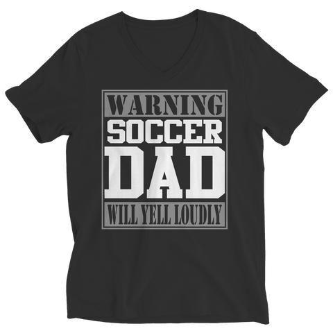 Image of PT Unisex Shirt Ladies V-Neck / Black / S Limited Edition - Warning Soccer Dad will Yell Loudly (Unisex Tee)