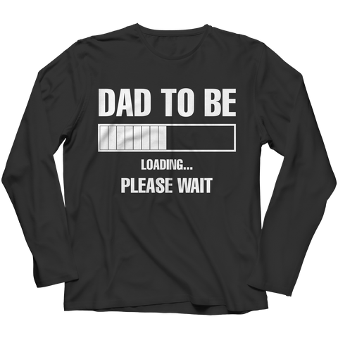 Image of PT Unisex Shirt Long Sleeve / Black / 3XL Dad To Be Loading (Unisex Tee)