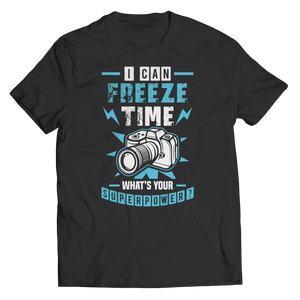 PT Unisex Shirt Unisex Shirt / Black / S I Can Freeze Time (Unisex Tee)