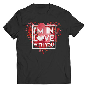 PT Unisex Shirt Unisex Shirt / Black / S Limited Edition - I'm In Love With You (Unisex Tee)