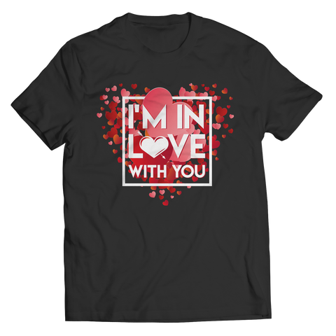 Image of PT Unisex Shirt Unisex Shirt / Black / S Limited Edition - I'm In Love With You (Unisex Tee)