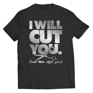 PT Unisex Shirt Unisex Shirt / Black / S Limited Edition - I Will Cut You ( Unisex)