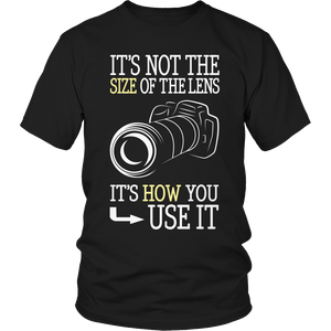 PT Unisex Shirt Unisex Shirt / Black / S Limited Edition - It's Not The Size Of The Lens, But How You Use It (Black)