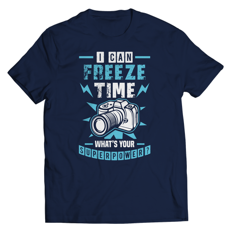 Image of PT Unisex Shirt Unisex Shirt / Navy / S I Can Freeze Time (Unisex Tee)