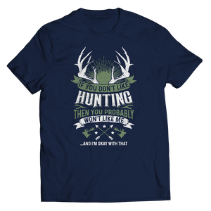 PT Unisex Shirt Unisex Shirt / Navy / S If You Don't Like Hunting (Unisex Tee)