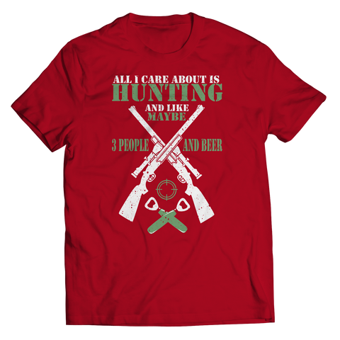 PT Unisex Shirt Unisex Shirt / Red / S All I Care Is Hunting (Unisex Tee)