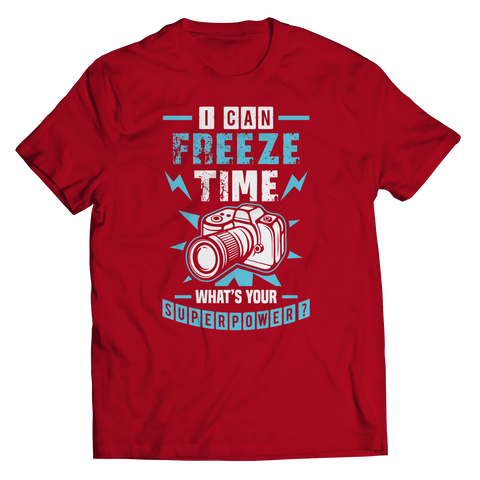Image of PT Unisex Shirt Unisex Shirt / Red / S I Can Freeze Time (Unisex Tee)