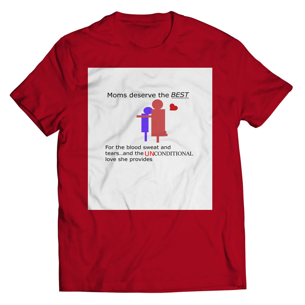 PT Unisex Shirt Unisex Shirt / Red / S Mom Unconditional Love (Unisex Tee)