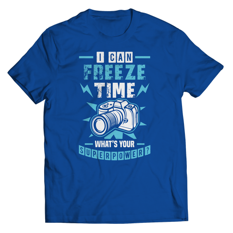 Image of PT Unisex Shirt Unisex Shirt / Royal / S I Can Freeze Time (Unisex Tee)