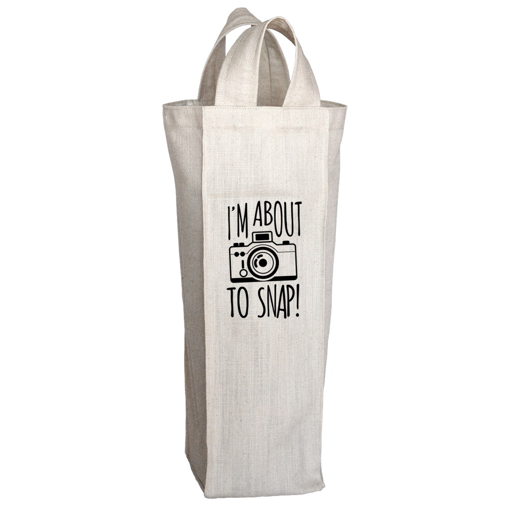 PT Wine Tote Bags Wine Tote Bags / White / O/S Limited Edition - I'm About To Snap