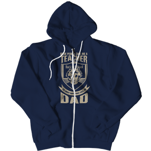PT Zipper Hoodie Zipper Hoodie / Navy / L Some call me a Teacher But the Most Important ones call me Dad