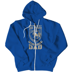 Limited Edition - Some call me a Bus Driver but the Most Important ones call me Dad (Zipper Hoodie)