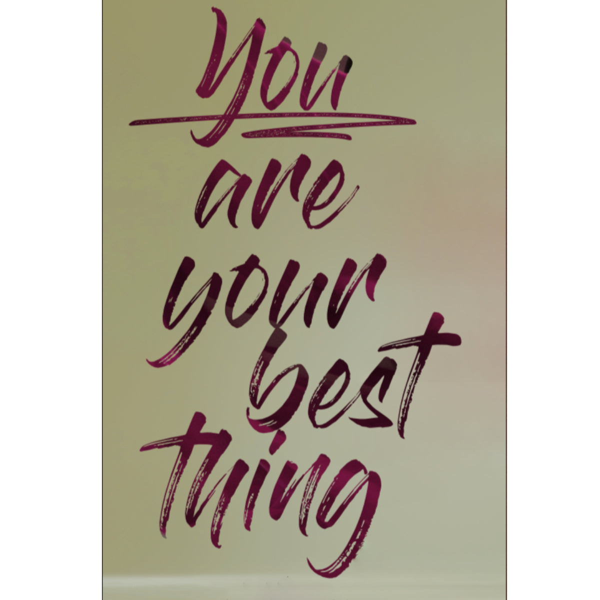 You are your best thing - Poster