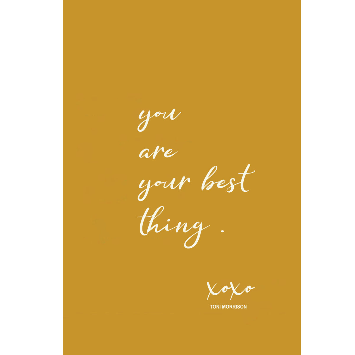 You are your best thing - Toni Morrison (Beloved) Poster