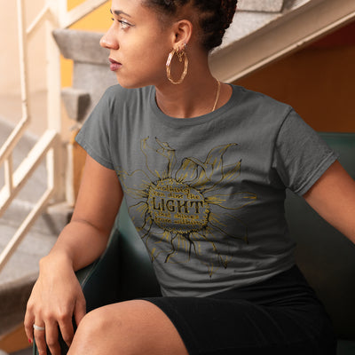 Your Light - Confidence Quotes - Women's Cut Tee